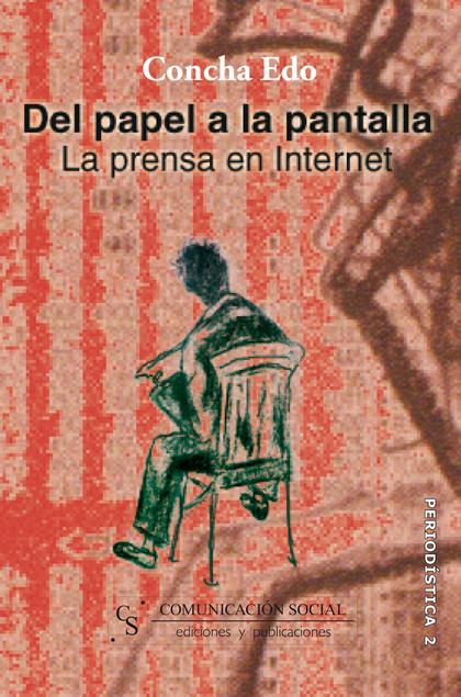 DEL PAPEL A LA PANTALLA: LA PRENSA EN INTERNET