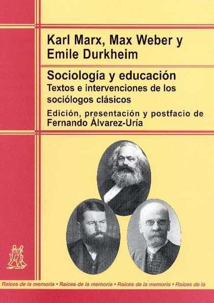 SOCIOLOGÍA Y EDUCACIÓN: TEXTOS E INTERVENCIONES DE LOS SOCIÓLOGOS CLÁS