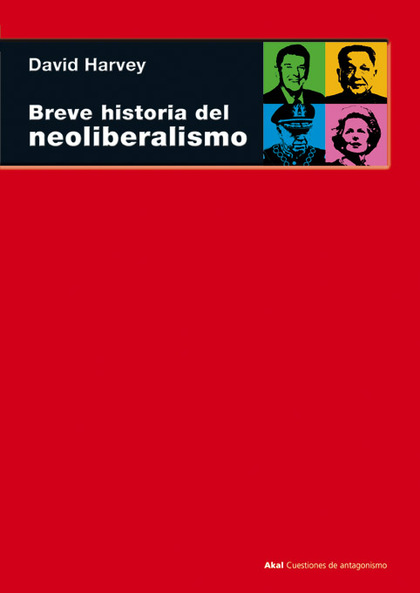 BREVE HISTORIA DEL NEOLIBERALISMO.