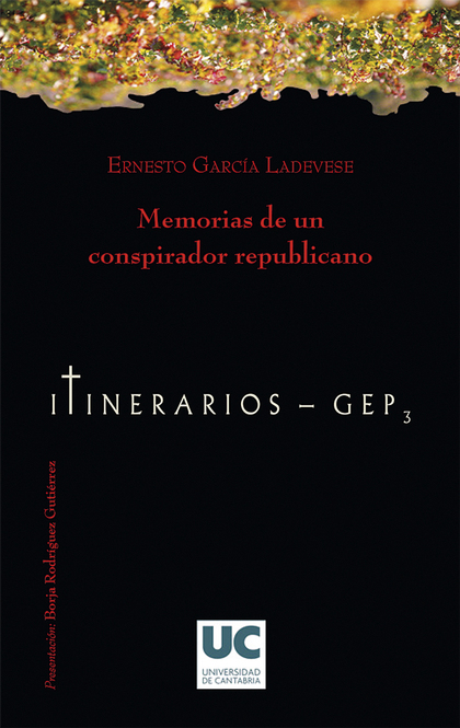 MEMORIAS DE UNA CONSPIRACIÓN REPUBLICANA