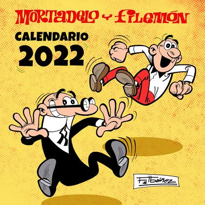 CALENDARIO MORTADELO Y FILEMÓN 2022.
