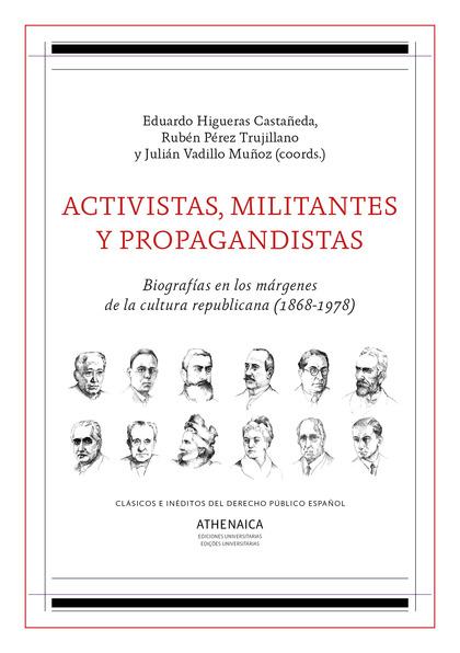 ACTIVISTAS, MILITANTES Y PROPAGANDISTAS                                         BIOGRAFÍAS EN L