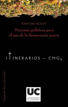 MÁXIMAS POLÍTICAS PARA EL USO DE LA DEMOCRACIA NUEVA