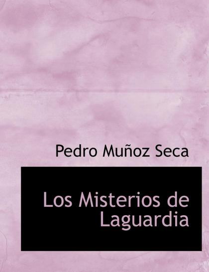 LOS MISTERIOS DE LAGUARDIA
