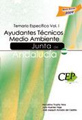 AYUDANTES TÉCNICOS MEDIO AMBIENTE JUNTA DE ANDALUCÍA. TEMARIO ESPECÍFICO VOL I.