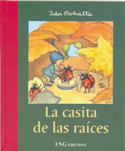 LA CASITA DE LAS RAICES