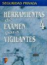HERRAMIENTAS PARA VIGILANTES T-4