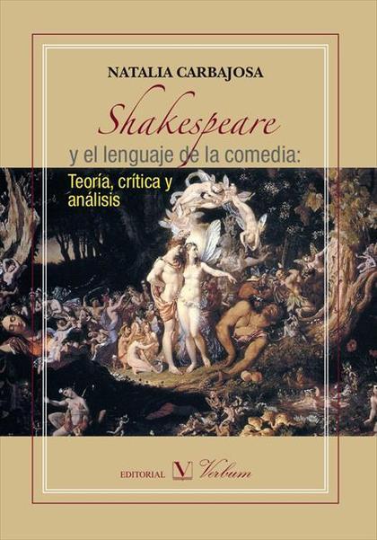 SHAKESPEARE : Y EL LENGUAJE DE LA COMEDIA