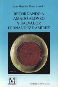 RECORDANDO A AMADO ALONSO Y SALVADOR FERNANDEZ RAMIREZ
