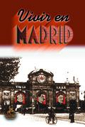 VIVIR EN MADRID (1936-1939)