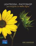 LIGHTROOM Y PHOTOSHOP PARA FOTOGRAFÍA CON RÉFLEX DIGITAL