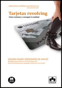 TARJETAS REVOLVING                                                              CÓMO RECLAMAR Y
