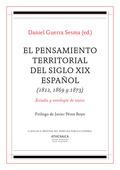EL PENSAMIENTO TERRITORIAL DEL SIGLO XIX ESPAÑOL (1812, 1869 Y 1873)            ESTUDIO Y ANTOL