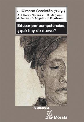 EDUCAR POR COMPETENCIAS, ¿QUÉ HAY DE NUEVO?