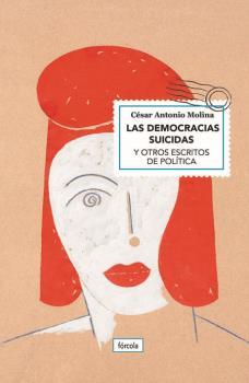 LAS DEMOCRACIAS SUICIDAS                                                        Y OTROS ESCRITO