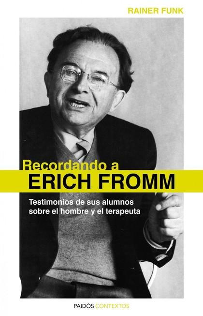 RECORDANDO A ERICH FROMM