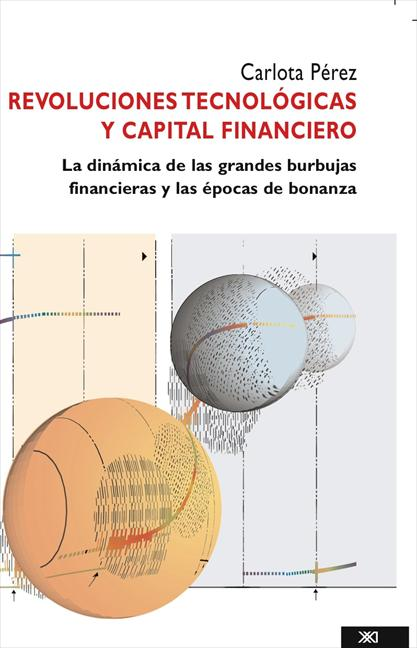 REVOLUCIONES TECNOLOGICAS Y CAPITAL FINANCIERO