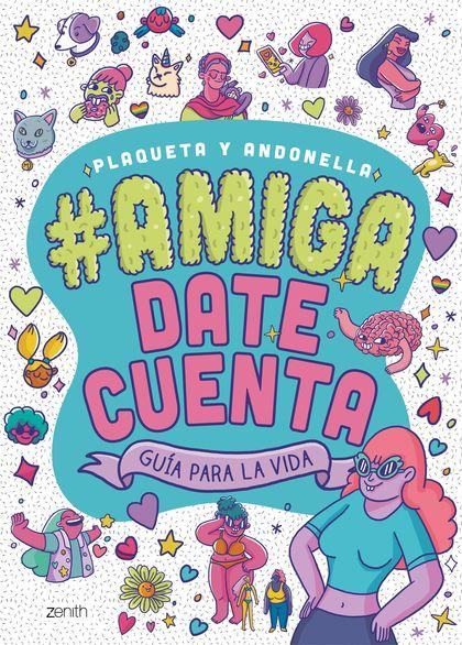 AMIGA, DATE CUENTA