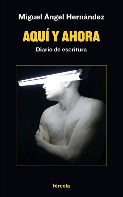 AQUÍ Y AHORA                                                                    DIARIO DE ESCRI