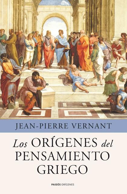 LOS ORÍGENES DEL PENSAMIENTO GRIEGO
