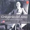 GREGORIO DEL AMO : UN ESPAÑOL EN ESTADOS UNIDOS : AMONG THE SPANISH ´CALIFORNIOS´ IN THE UNITED