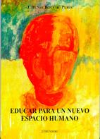 EDUCAR PARA UN NUEVO ESPACIO HUMANO