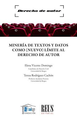 MINERÍA DE TEXTOS Y DATOS COMO (NUEVO) LÍMITE AL DERECHO DE AUTOR.