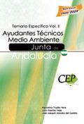 AYUDANTES TÉCNICOS MEDIO AMBIENTE JUNTA DE ANDALUCÍA. TEMARIO ESPECÍFICO VOL II. JUNTA ANDALUCI