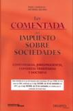 LEY COMENTADA DEL IMPUESTO SOBRE SOCIEDADES: CONCORDADA, JURISPRUDENCI