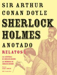 SHERLOCK HOLMES ANOTADO -  LAS AVENTURAS. LAS MEMORIAS.