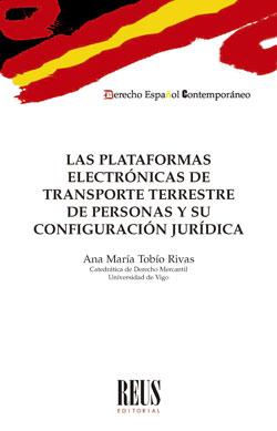 LAS PLATAFORMAS ELECTRÓNICAS DE TRANSPORTE TERRESTRE DE PERSONAS Y SU CONFIGURAC.