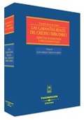 LAS GARANTÍAS REALES DEL CRÉDITO TRIBUTARIO: ASPECTOS SUSTANTIVOS Y PR