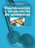 PREELABORACIÓN Y CONSERVACIÓN DE ALIMENTOS, CICLOS FORMATIVOS