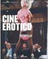 CINE EROTICO. (E)