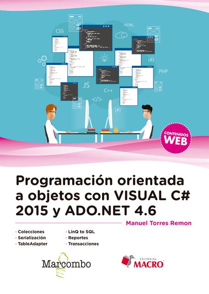 PROGRAMACIÓN ORIENTADA A OBJETOS CON VISUAL C# 2015 Y ADO.NET 4.6.