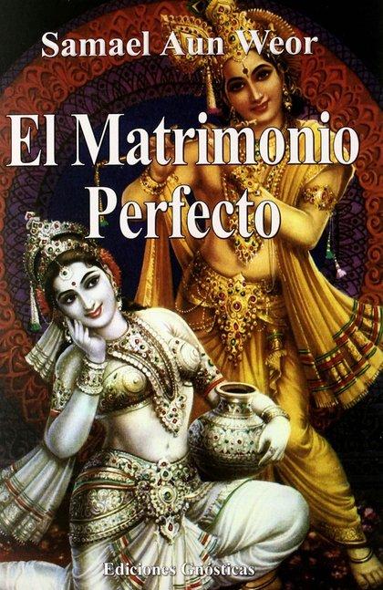 EL MATRIMONIO PERFECTO.