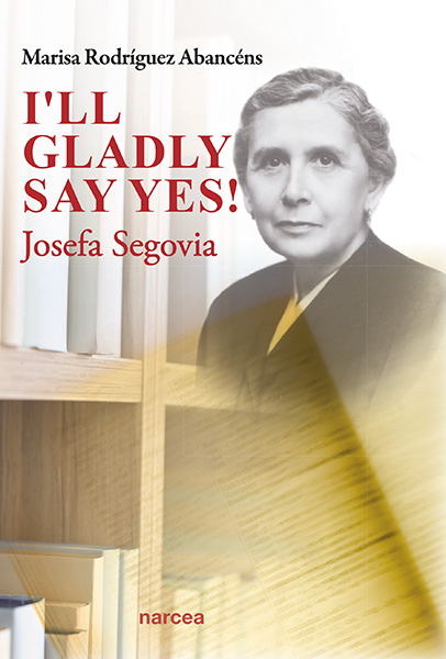 I´LL GLADLY SAY YES                                                             JOSEFA SEGOVIA