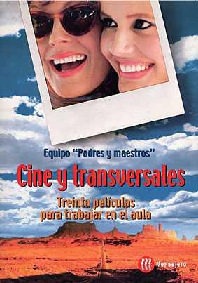 CINE Y TRANSVERSALES. TREINTA PELICULAS PARA TRABA