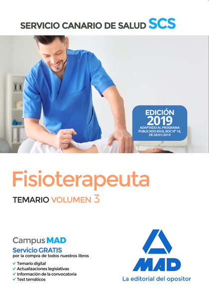 FISIOTERAPEUTA DEL SERVICIO CANARIO DE SALUD. TEMARIO VOLUMEN 3