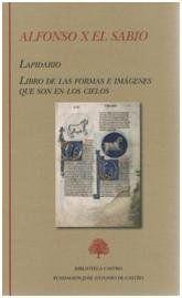 LAPIDARIO. LIBRO DE LAS FORMAS E IMÁGENES QUE SON EN LOS CIELOS