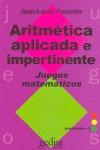 ARITMÉTICA APLICADA E IMPERTINENTE : JUEGOS MATEMÁTICOS
