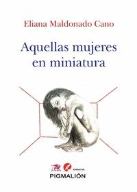 AQUELLAS MUJERES EN MINIATURA