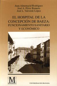 El Hospital de la Concepción de Baeza y sus servicios farmacéuticos fu