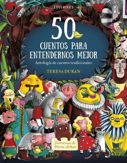 50 CUENTOS PARA ENTENDERNOS MEJOR.