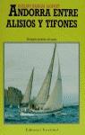ANDORRA ENTRE ALISIOS Y TIFONES
