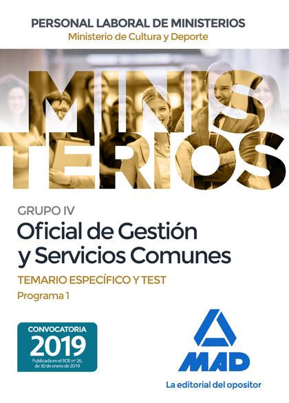 OFICIAL DE GESTION Y SERVICIOS COMUNES TEMARIO ESPECIFICO Y TEST PROGRAMA 1