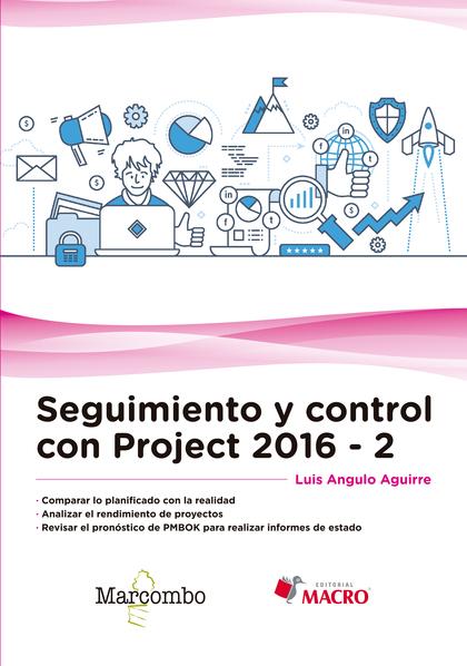 SEGUIMIENTO Y CONTROL CON PROJECT 2016-2.