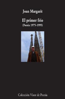 EL PRIMER FRÍO (POESÍA 1975-1995)