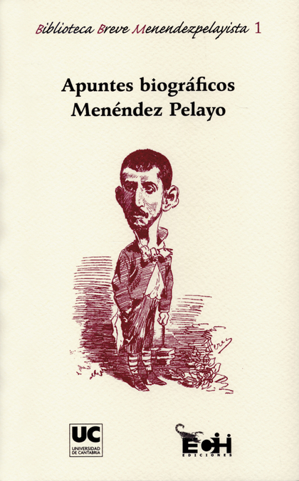 APUNTES BIOGRÁFICOS MENÉNDEZ PELAYO