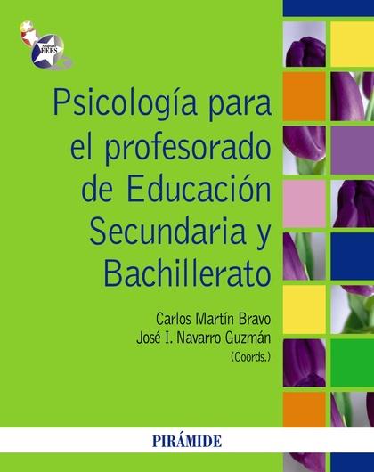 PSICOLOGÍA PARA EL PROFESORADO DE EDUCACIÓN SECUNDARIA Y BACHILLERATO
